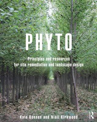 Picture of Phyto: Principles and Resources for Site Remediation and Landscape Design