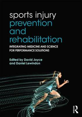 Picture of Sports Injury Prevention and Rehabilitation: Integrating Medicine and Science for Performance Solutions