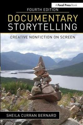 Picture of Documentary Storytelling: Creative Nonfiction on Screen