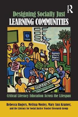 Picture of Designing Socially Just Learning Communities: Critical Literacy Education Across the Lifespan