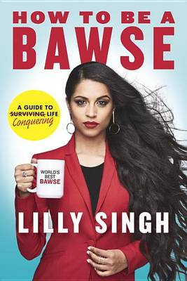 Picture of How to Be a Bawse: A Guide to Conquering Life