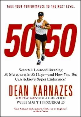 Picture of 50/50: Secrets I Learned Running 50 Marathons in 50 Days