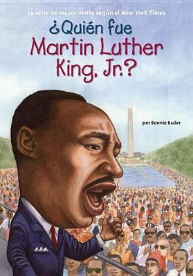 Picture of Quien Fue Martin Luther King, Jr.?