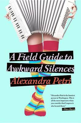 Picture of A Field Guide to Awkward Silences