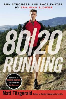 Picture of 80/20 Running: Run Stronger and Race Faster by Training Slower