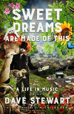Picture of Sweet Dreams are Made of This: A Life in Music