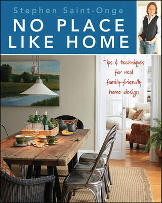 Picture of No Place Like Home: Tips & Techniques for Real Family-Friendly Home Design