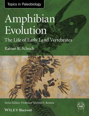 Picture of Amphibian Evolution: The Life of Early Land Vertebrates