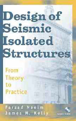 Picture of Design of Seismic Isolated Structures: From Theory to Practice