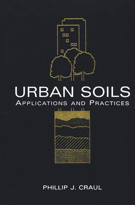 Picture of Urban Soils: Applications and Practices