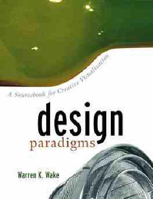 Picture of Design Paradigms: A Sourcebook for Creative Visualization