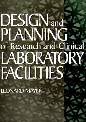 Picture of Design and Planning of Research and Clinical Laboratory Facilities