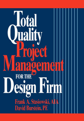 Picture of Total Quality Project Management for the Design Firm