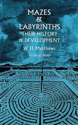 Picture of Mazes and Labyrinths: Their History and Development