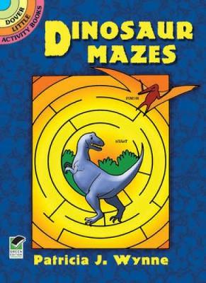 Picture of Dinosaur Mazes: Dover Little Activity Books