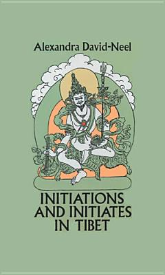 Picture of Initiations and Initiatives in Tibet