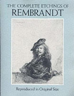 Picture of The Complete Etchings of Rembrandt: Reproduced in Original Size