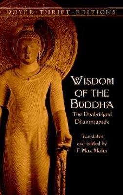Picture of The Wisdom of the Buddha: The Unabridged Dhammapada