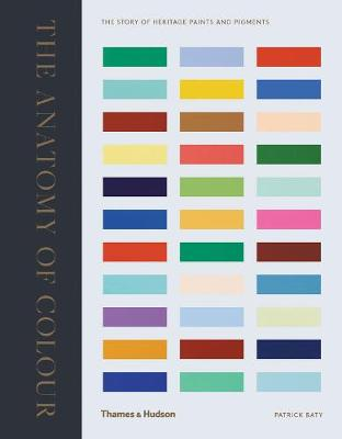 Picture of The Anatomy of Colour: The Story of Heritage Paints and Pigments