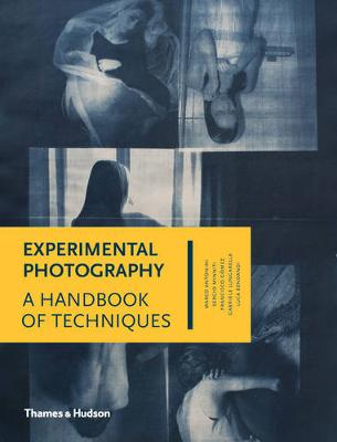 Picture of Experimental Photography: A Handbook of Techniques