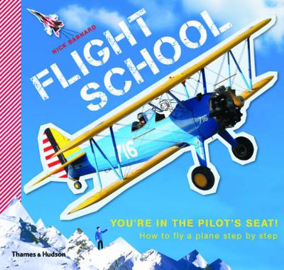 Picture of Flight School: How to Fly a Plane - Step by Step