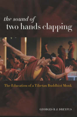 Picture of The Sound of Two Hands Clapping: The Education of a Tibetan Buddhist Monk