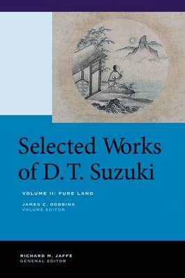 Picture of Selected Works of D.T. Suzuki: Pure Land: Volume II