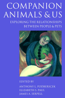 Picture of Companion Animals and Us: Exploring the Relationships Between People and Pets