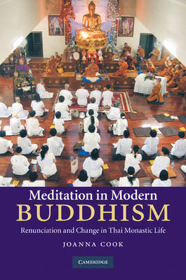 Picture of Meditation in Modern Buddhism: Renunciation and Change in Thai Monastic Life