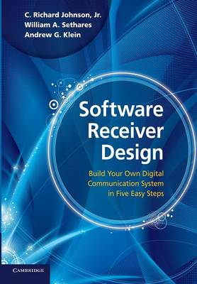 Picture of Software Receiver Design: Build Your Own Digital Communication System in Five Easy Steps