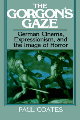 Picture of The Gorgon's Gaze: German Cinema, Expressionism, and the Image of Horror