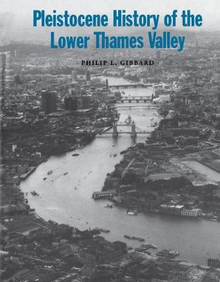 Picture of Pleistocene History of the Lower Thames Valley