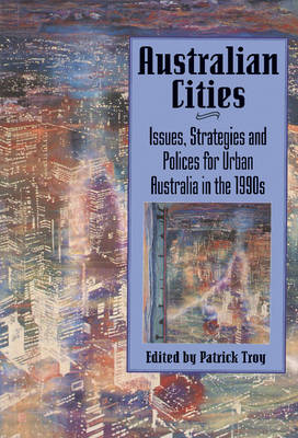 Picture of Australian Cities: Issues, Strategies and Policies for Urban Australia in the 1990s
