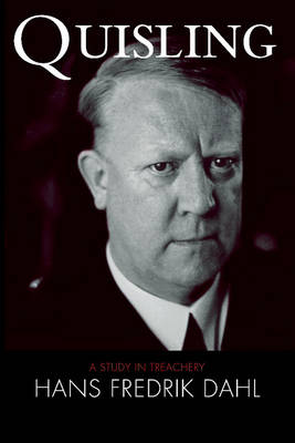 Picture of Quisling: A Study in Treachery