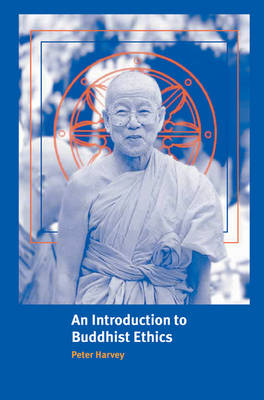 Picture of An Introduction to Buddhist Ethics: Foundations, Values and Issues