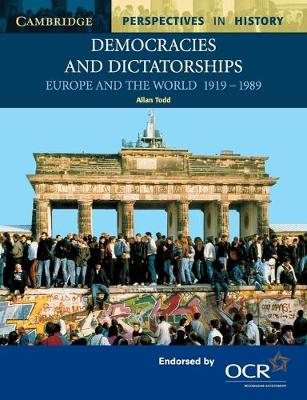 Picture of Democracies and Dictatorships: Euorpe and the World 1919-1989