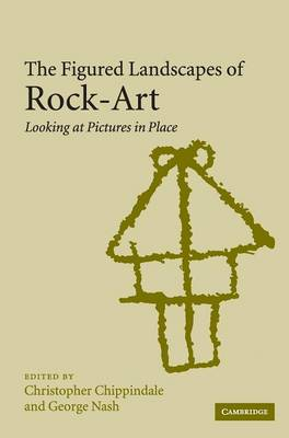 Picture of The Figured Landscapes of Rock-Art: Looking at Pictures in Place