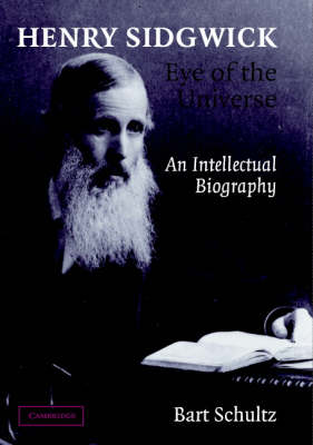 Picture of Henry Sidgwick - Eye of the Universe: An Intellectual Biography