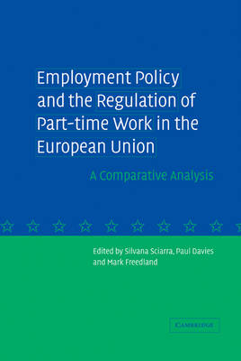 Picture of Employment Policy and the Regulation of Part-time Work in the European Union: A Comparative Analysis