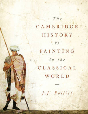 Picture of The Cambridge History of Painting in the Classical World