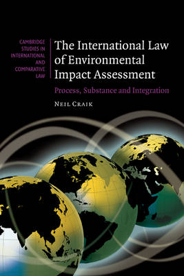 Picture of The International Law of Environmental Impact Assessment: Process, Substance and Integration