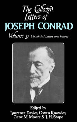 Picture of The Collected Letters of Joseph Conrad: Volume 9, Uncollected Letters and Indexes: v. 9: Uncollected Letters and Indexes