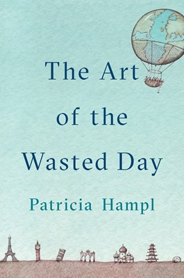 Picture of The Art Of The Wasted Day