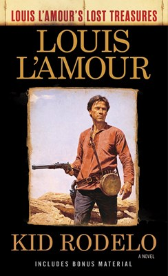 Picture of Kid Rodelo (Louis L'Amour's Lost Treasures)