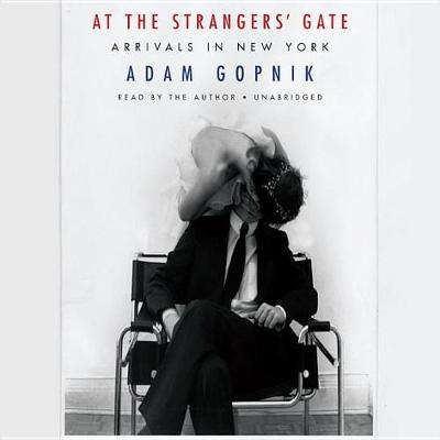 Picture of At the Strangers' Gate: Arrivals in New York