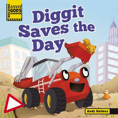 Picture of Building God's Kingdom: Diggit Saves the Day