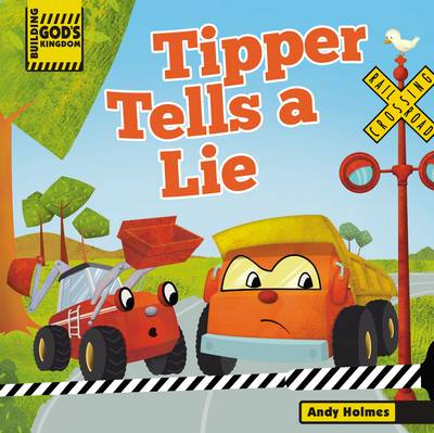 Picture of Building God's Kingdom: Tipper Tells a Lie