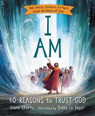 Picture of I am: 40 Reasons to Trust God
