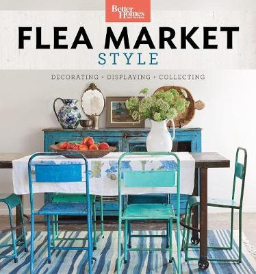 Picture of Better Homes and Gardens Flea Market Style: Fresh Ideas for Your Vintage Finds