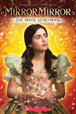 Picture of Mirror Mirror: The Movie Storybook